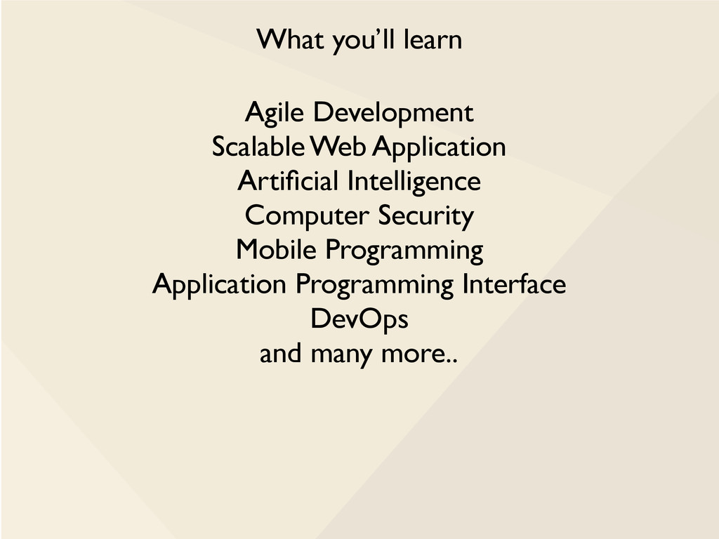 What you'll learn Agile Development Scalable We...
