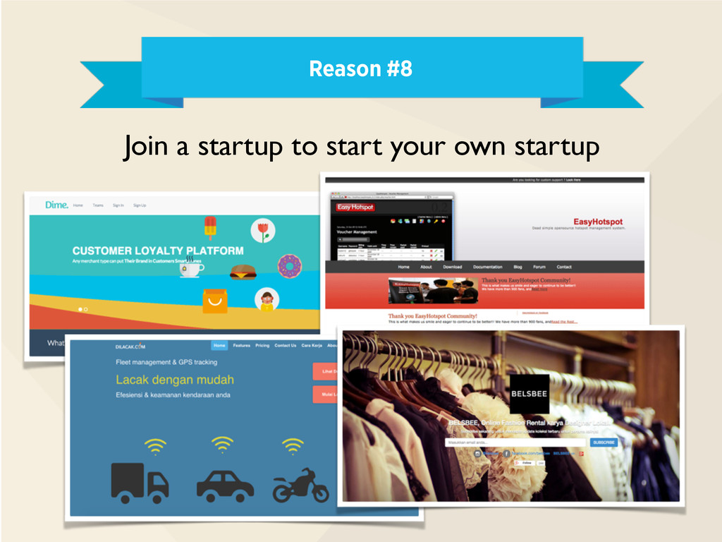 Reason #8 Join a startup to start your own star...