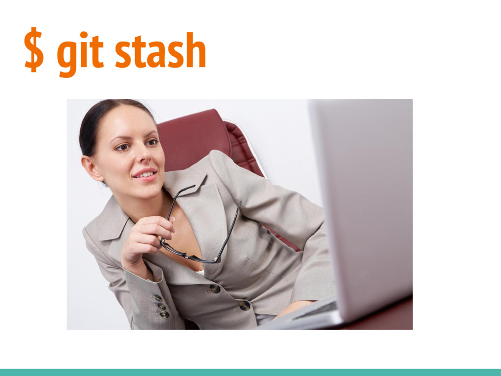 $ git stash