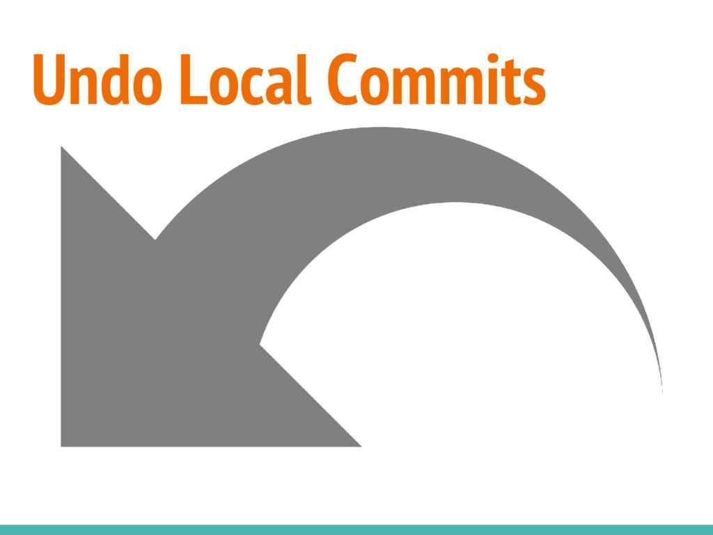 Undo Local Commits