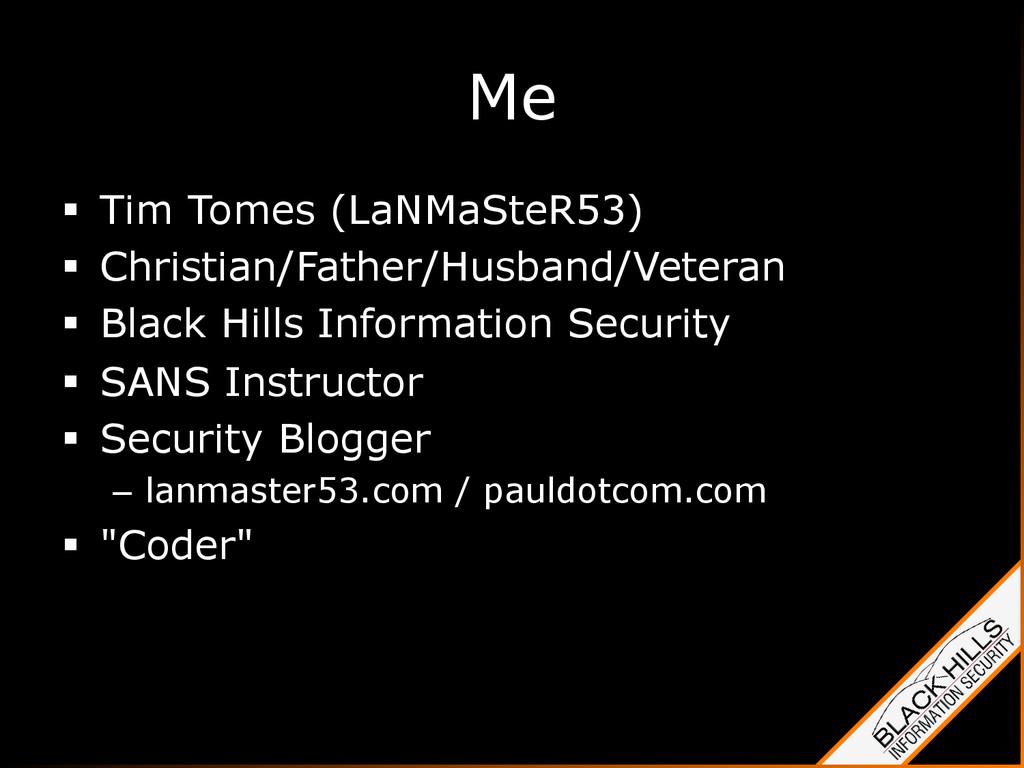 § Tim Tomes (LaNMaSteR53) § Christian/Fathe...
