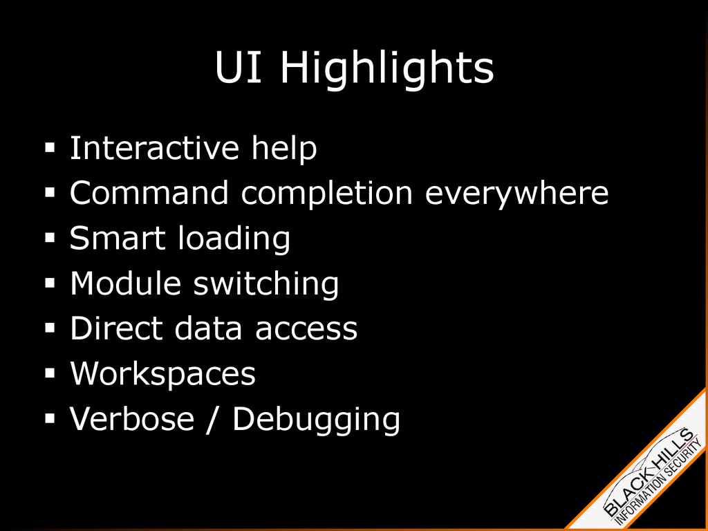 UI Highlights §  Interactive help §  Command ...
