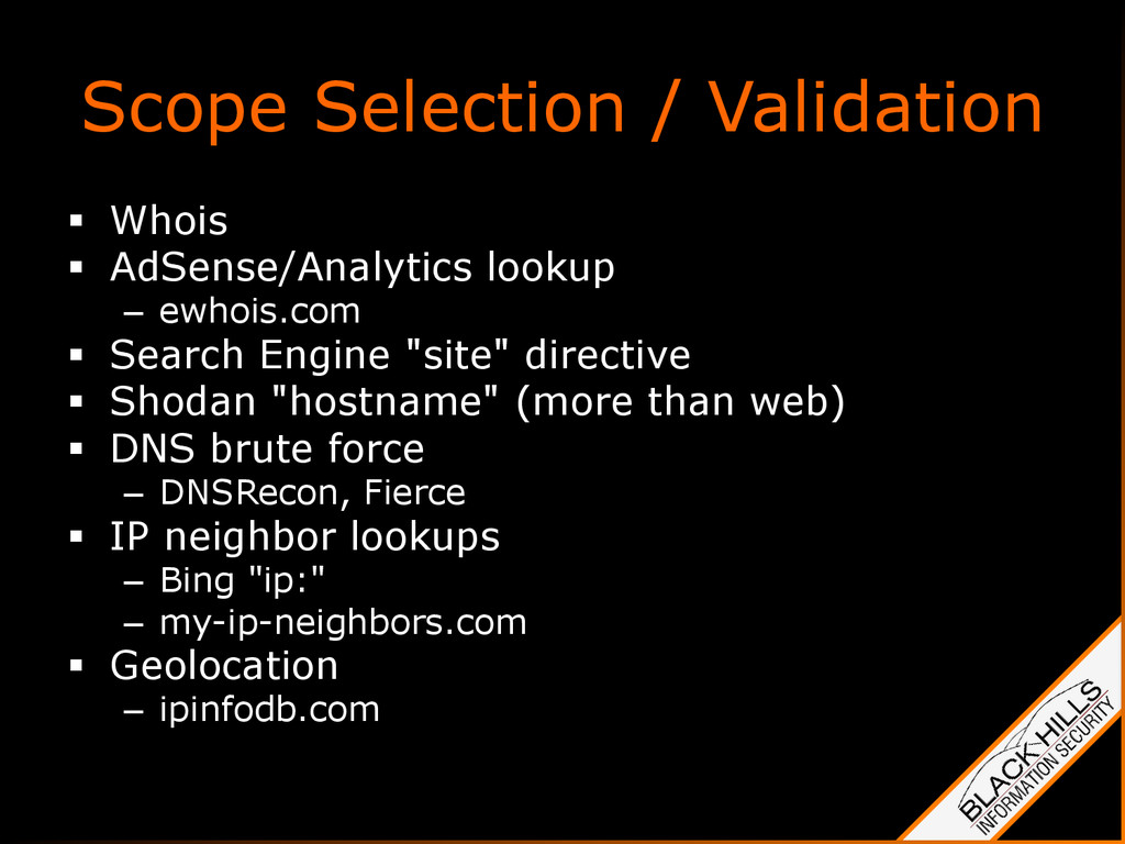 Scope Selection / Validation §  Whois §  AdSe...