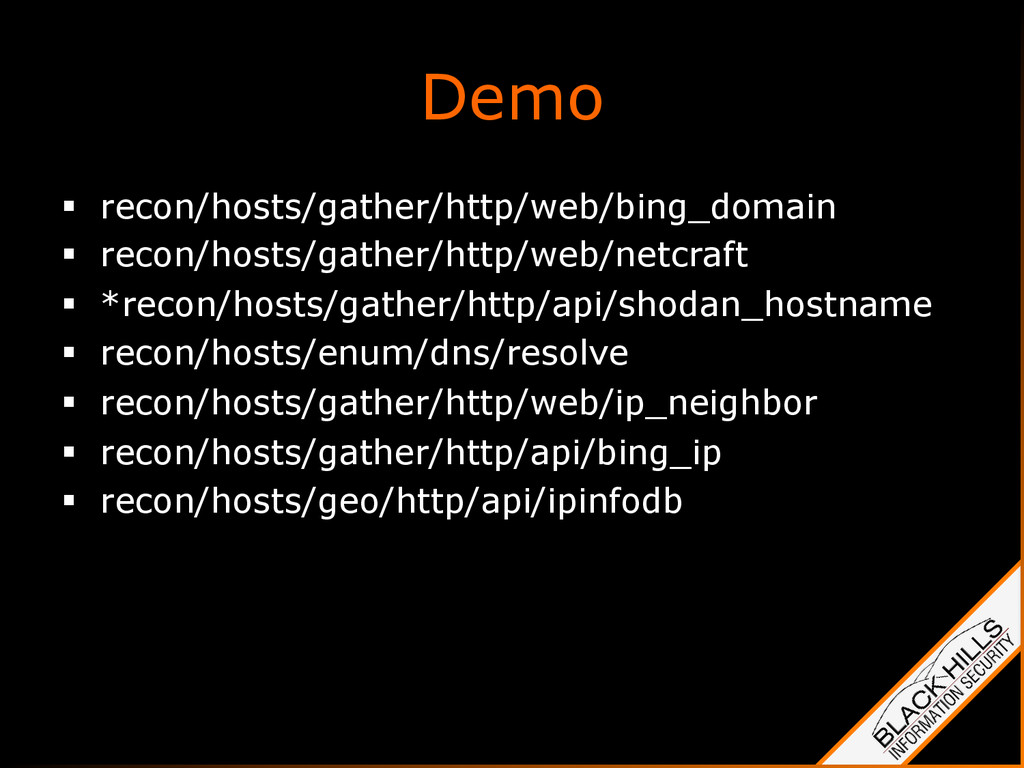 Demo §  recon/hosts/gather/http/web/bing_domai...