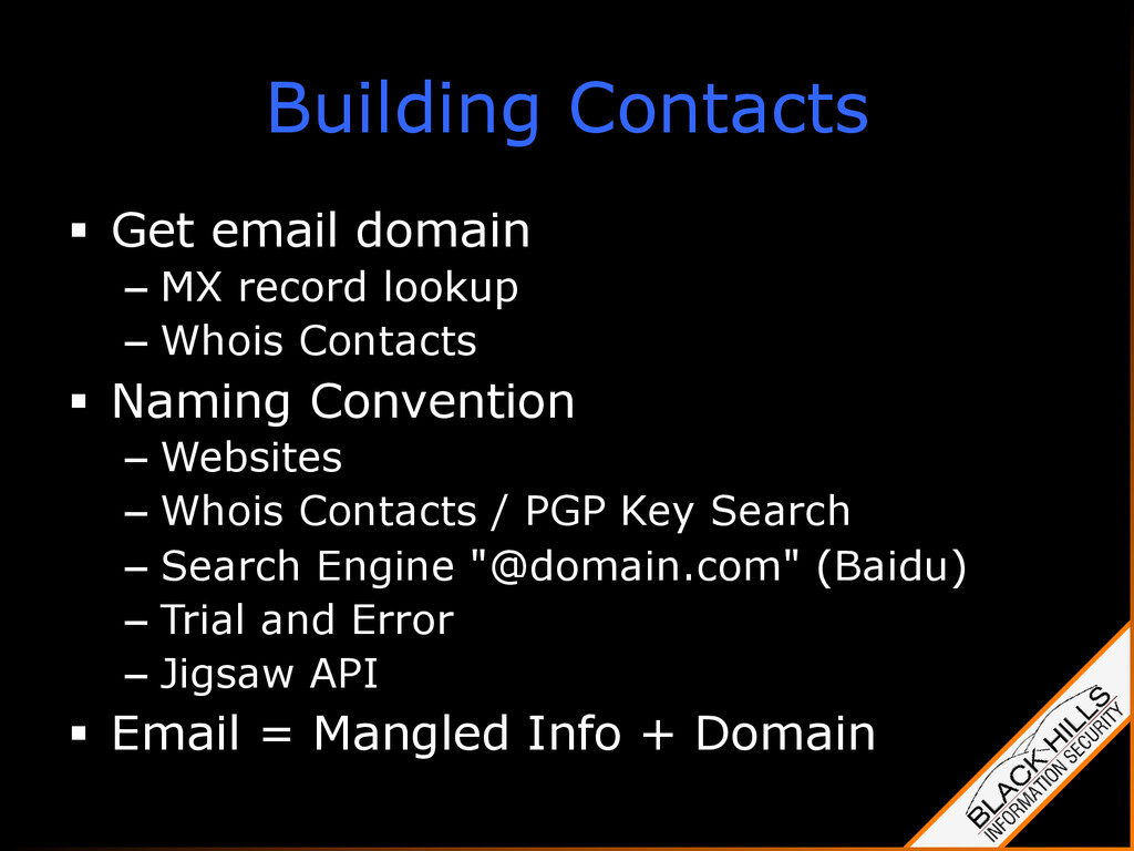 Building Contacts §  Get email domain –  MX re...