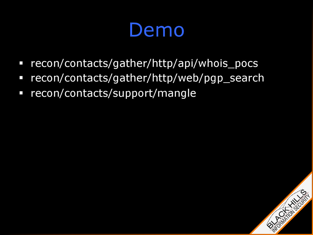 Demo §  recon/contacts/gather/http/api/whois_p...