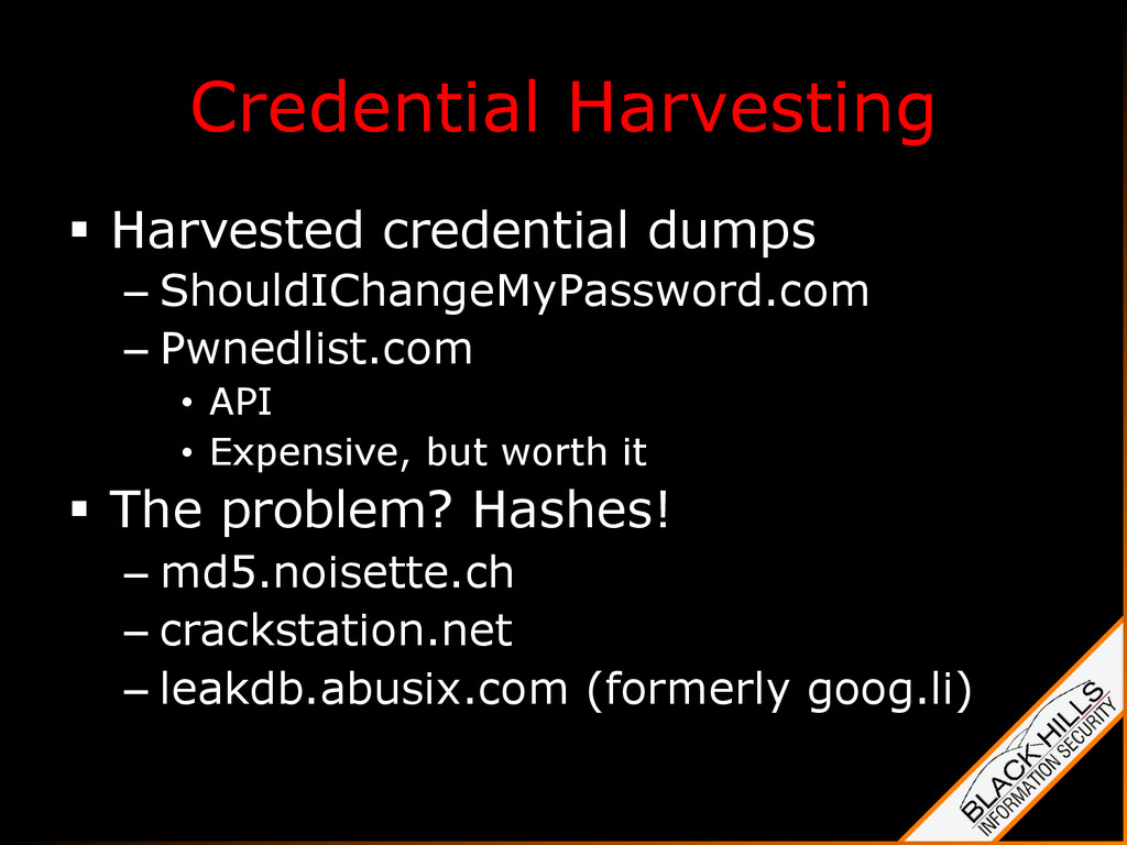 Credential Harvesting §  Harvested credential ...
