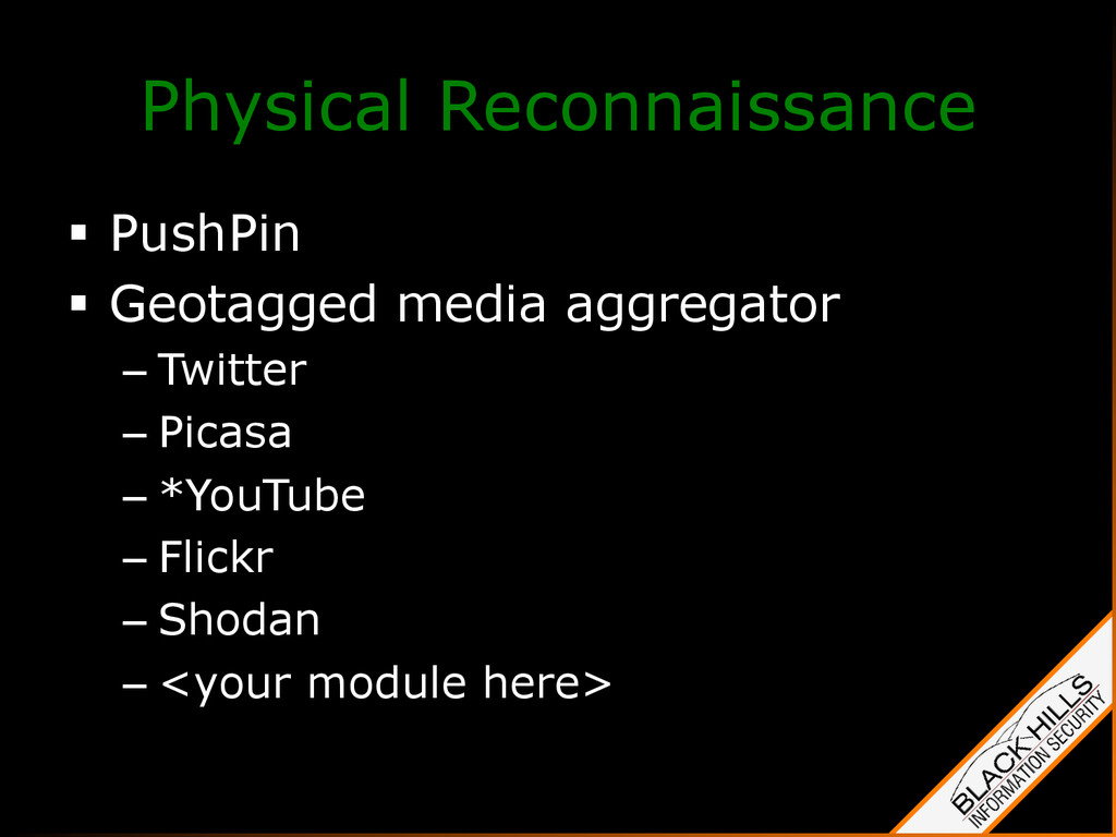 Physical Reconnaissance §  PushPin §  Geotagg...