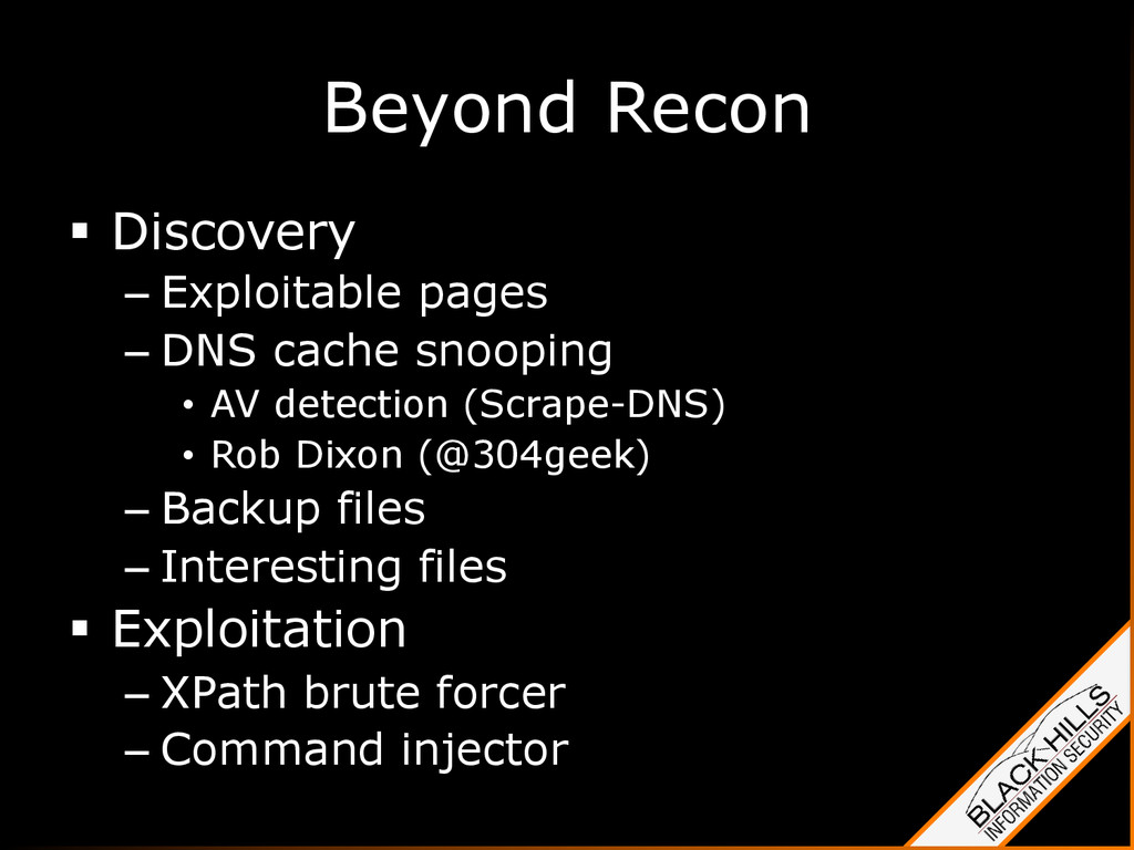 Beyond Recon §  Discovery – Exploitable pages ...
