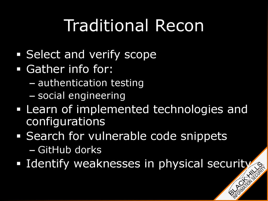 Traditional Recon §  Select and verify scope §...