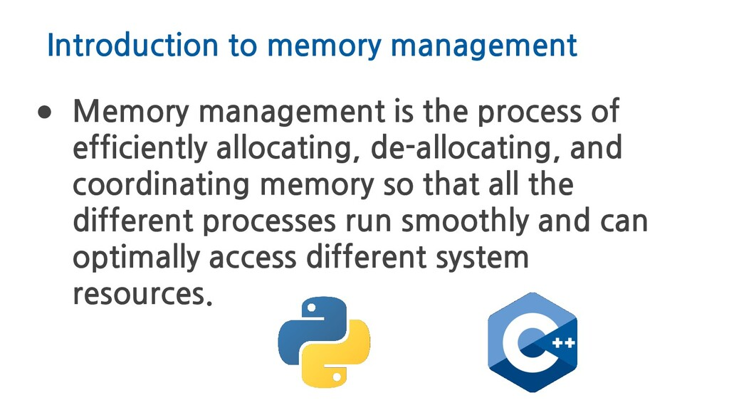Introduction to memory management ● Memory mana...