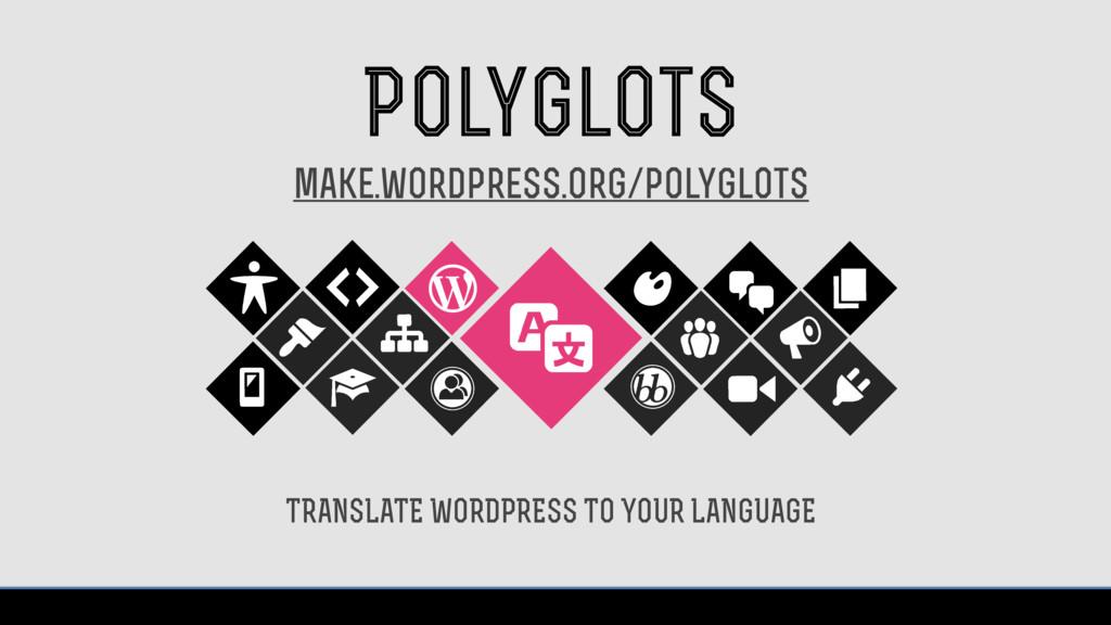 Polyglots TRANSLATE WORDPRESS TO YOUR LANGUAGE ...