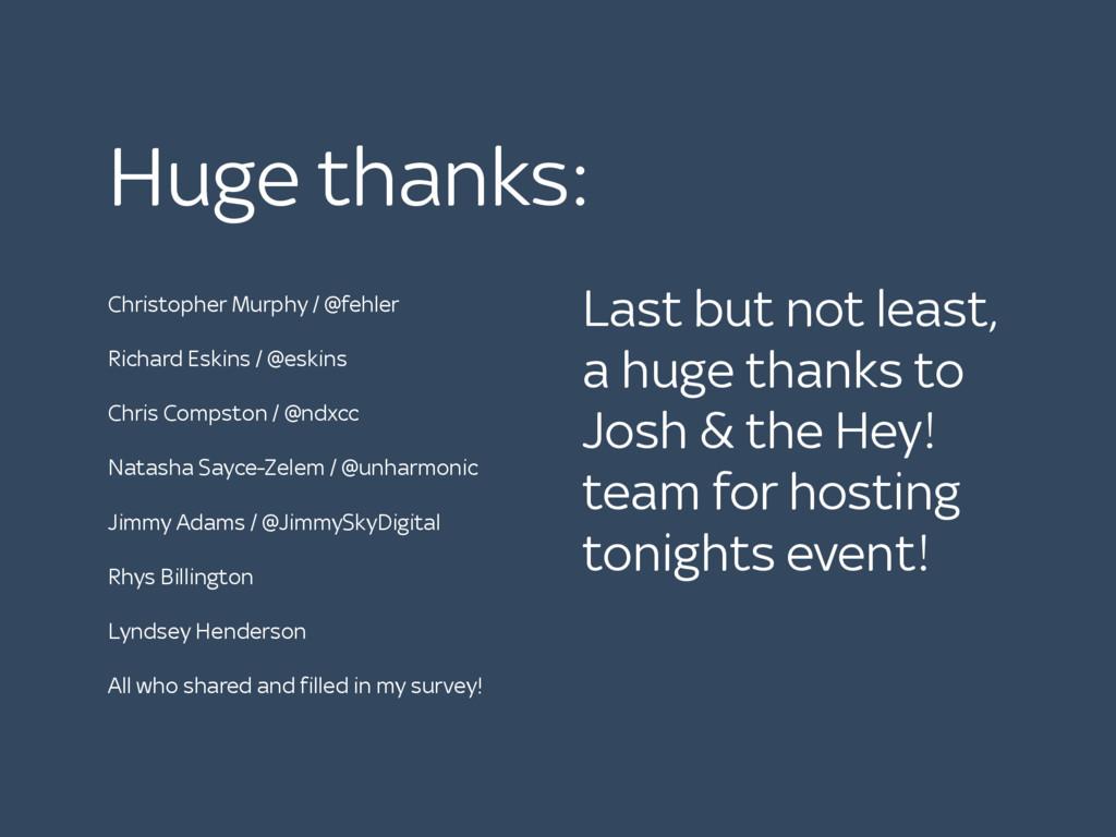 Huge thanks: Christopher Murphy / @fehler Richa...