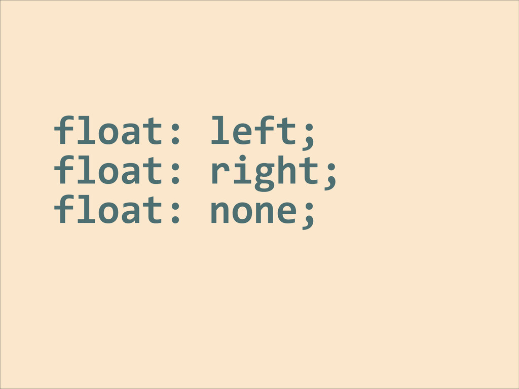 float:	