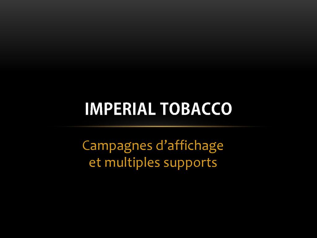 Campagnes d'affichage et multiples supports