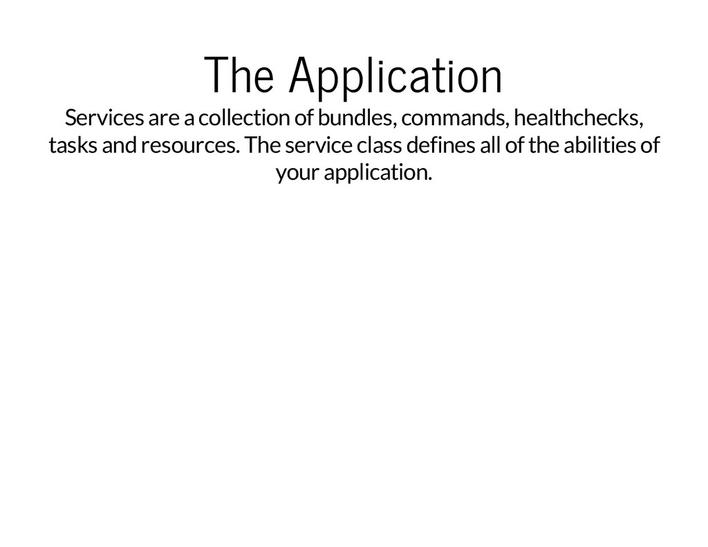 The Application Services are a collection of bu...