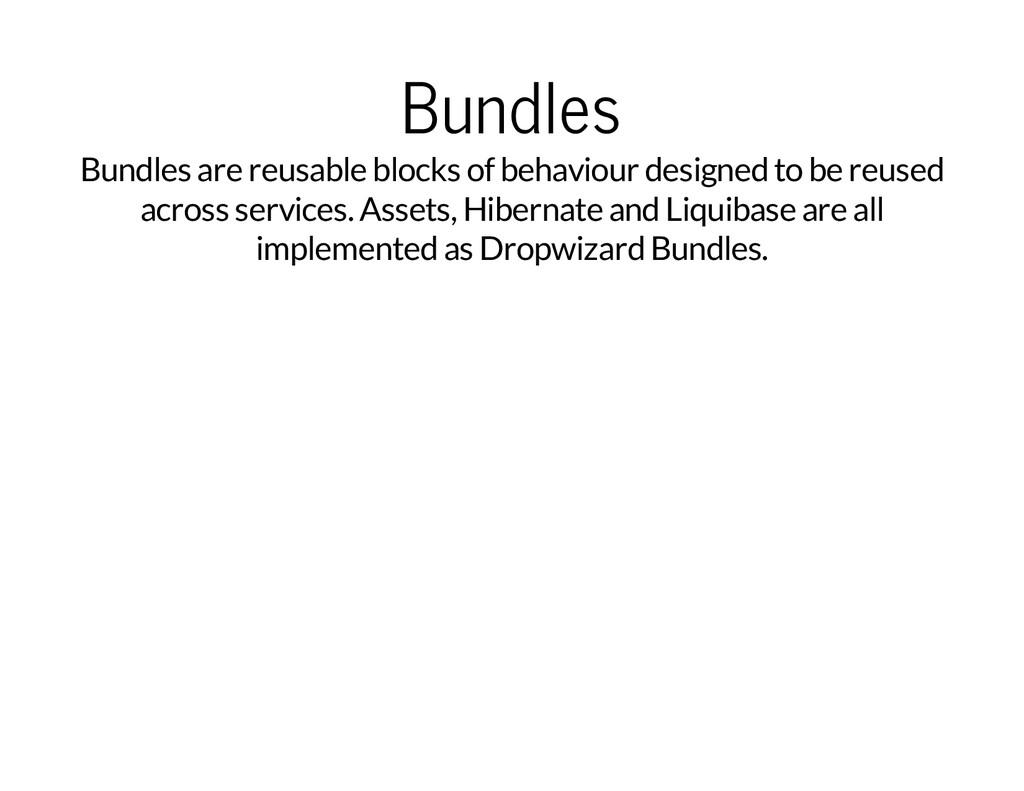 Bundles Bundles are reusable blocks of behaviou...