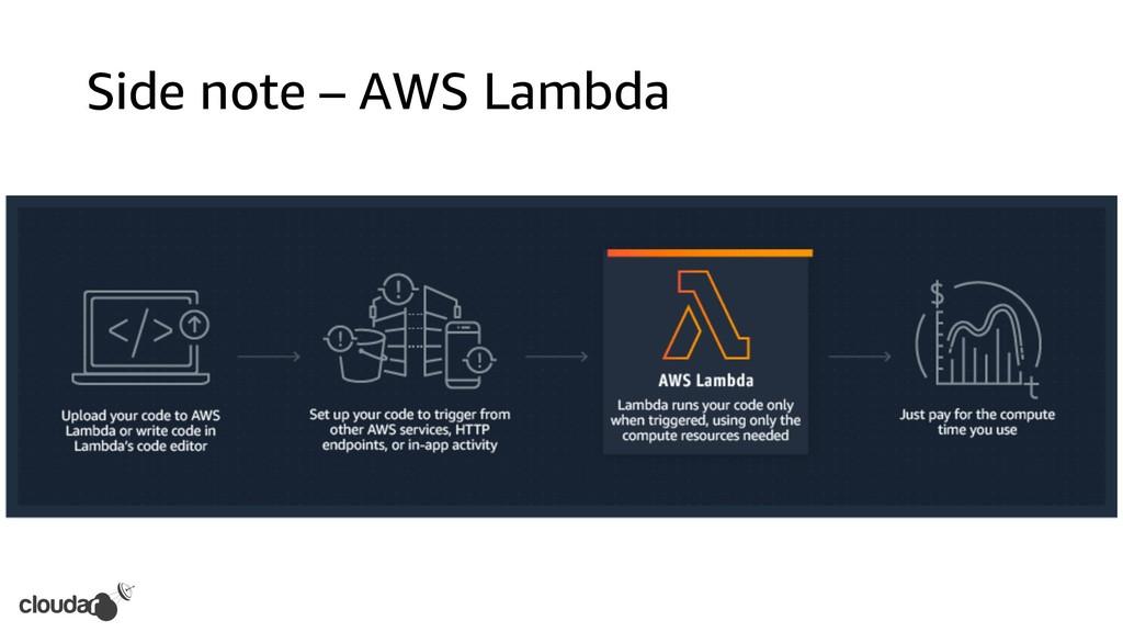 Side note – AWS Lambda