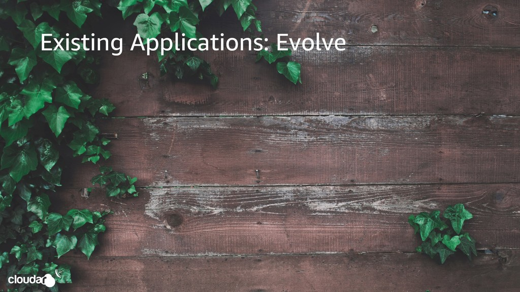 Existing Applications: Evolve