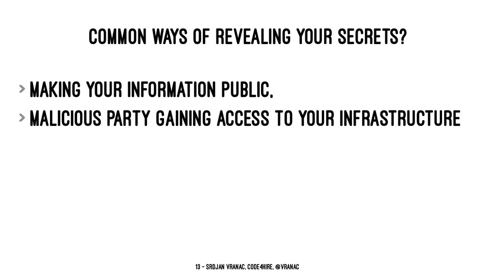 COMMON WAYS OF REVEALING YOUR SECRETS? > making...