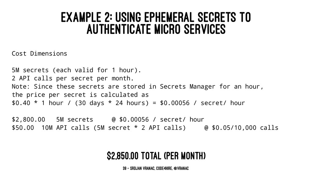 EXAMPLE 2: USING EPHEMERAL SECRETS TO AUTHENTIC...