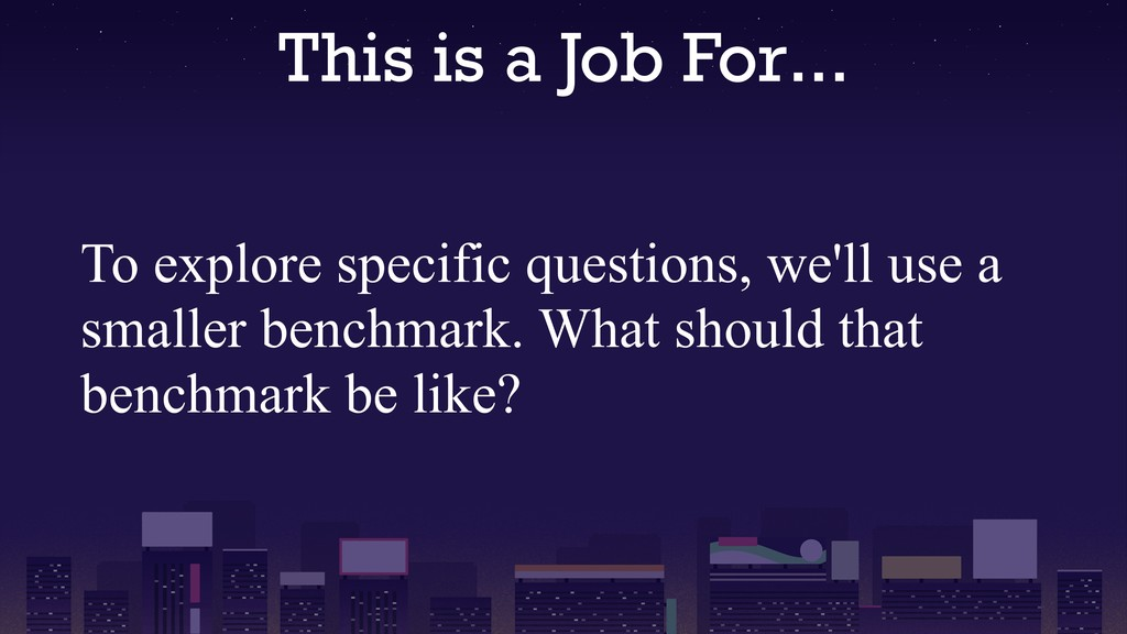 This is a Job For... To explore specific questi...