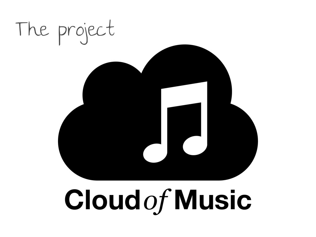 Cloud of Music The project