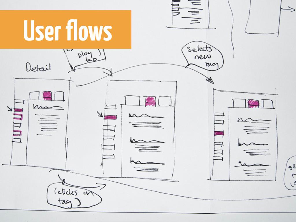 User flows User flows