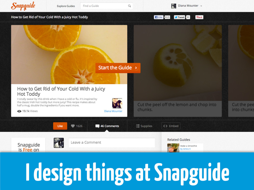 I design things at Snapguide