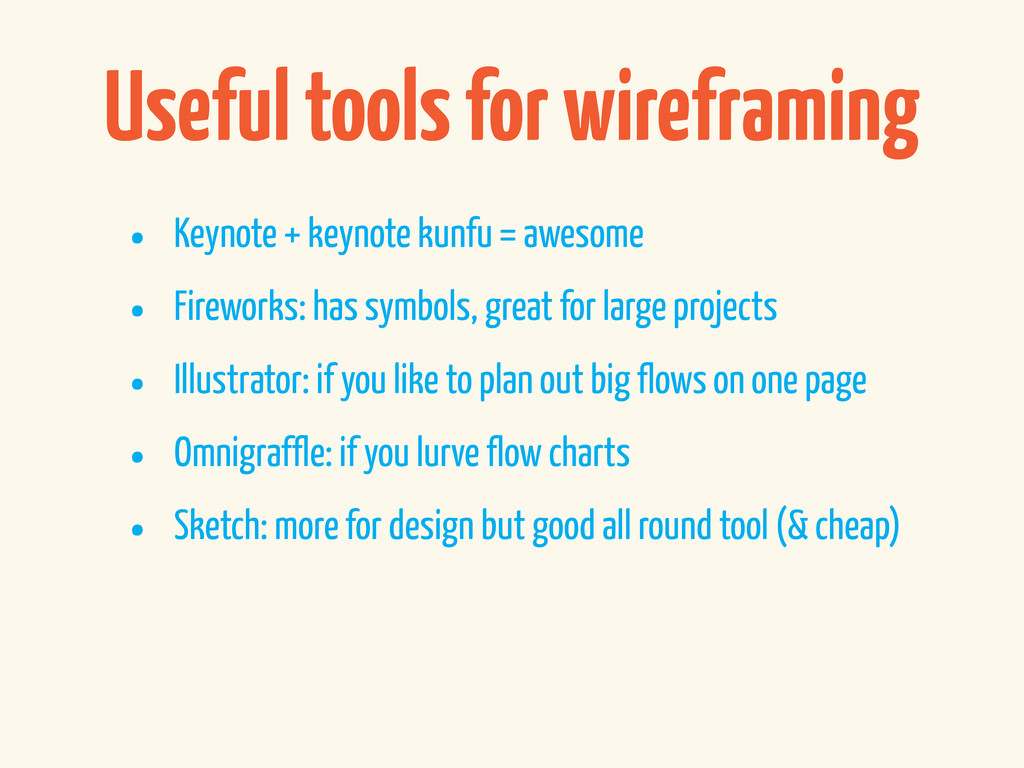Useful tools for wireframing • Keynote + keynot...