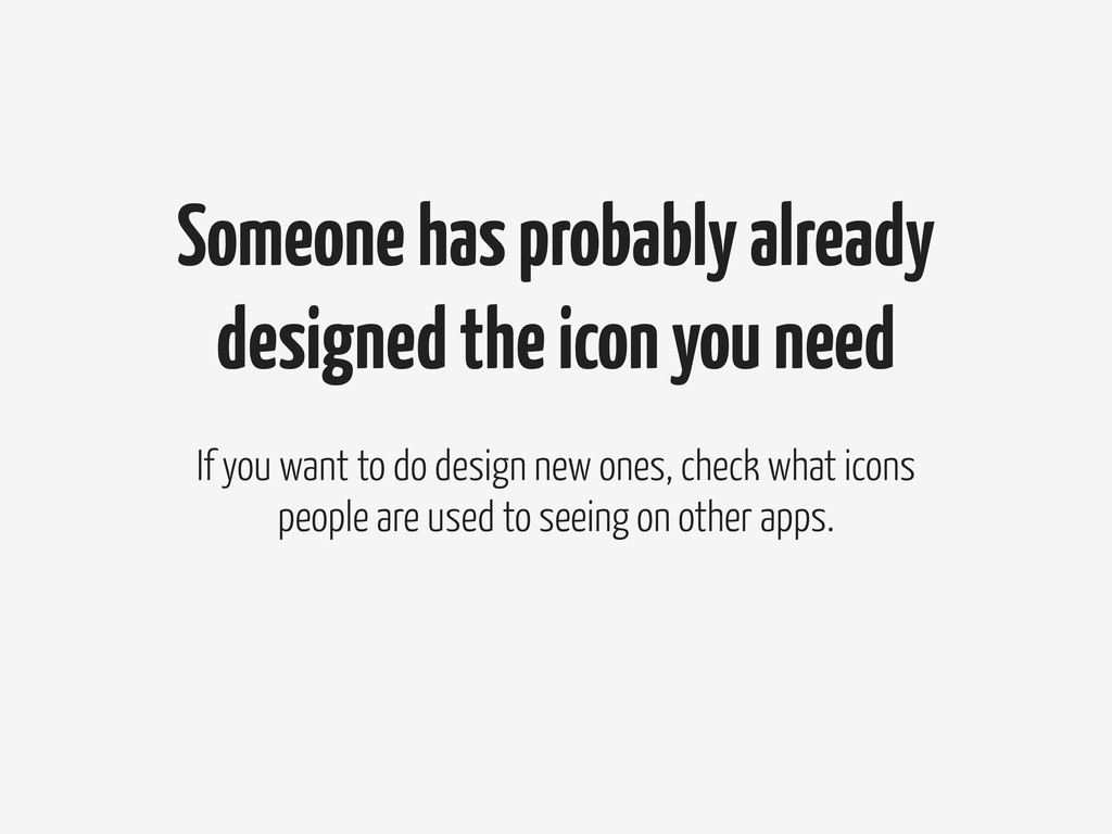 Someone has probably already designed the icon ...