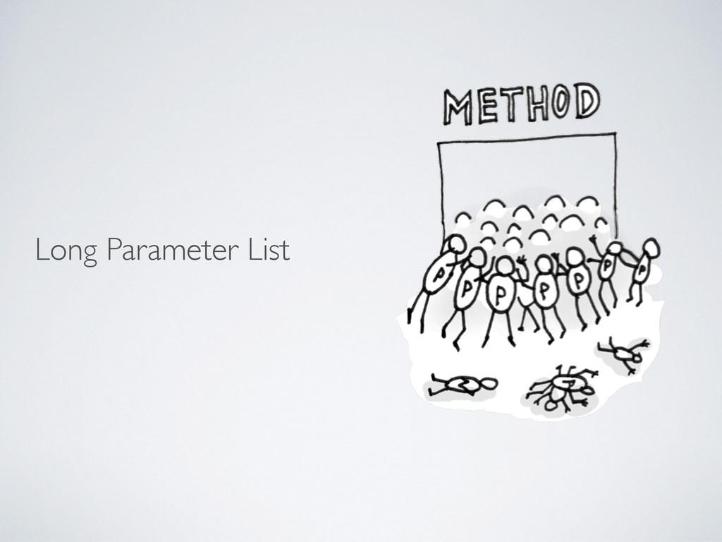Long Parameter List