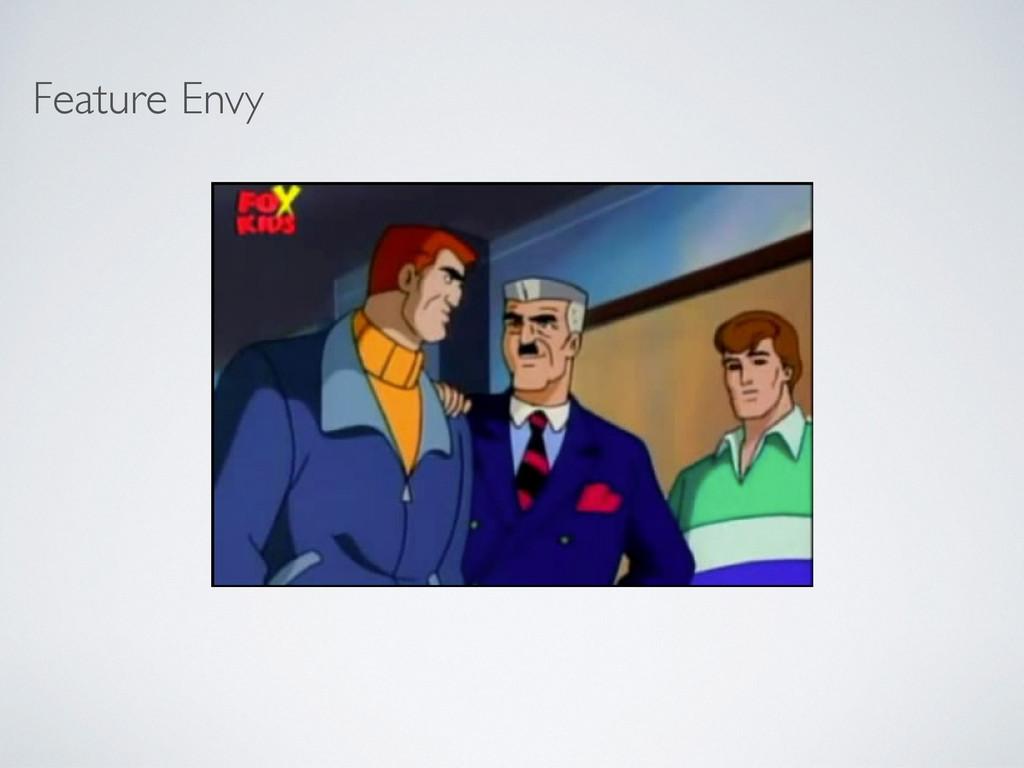 Feature Envy