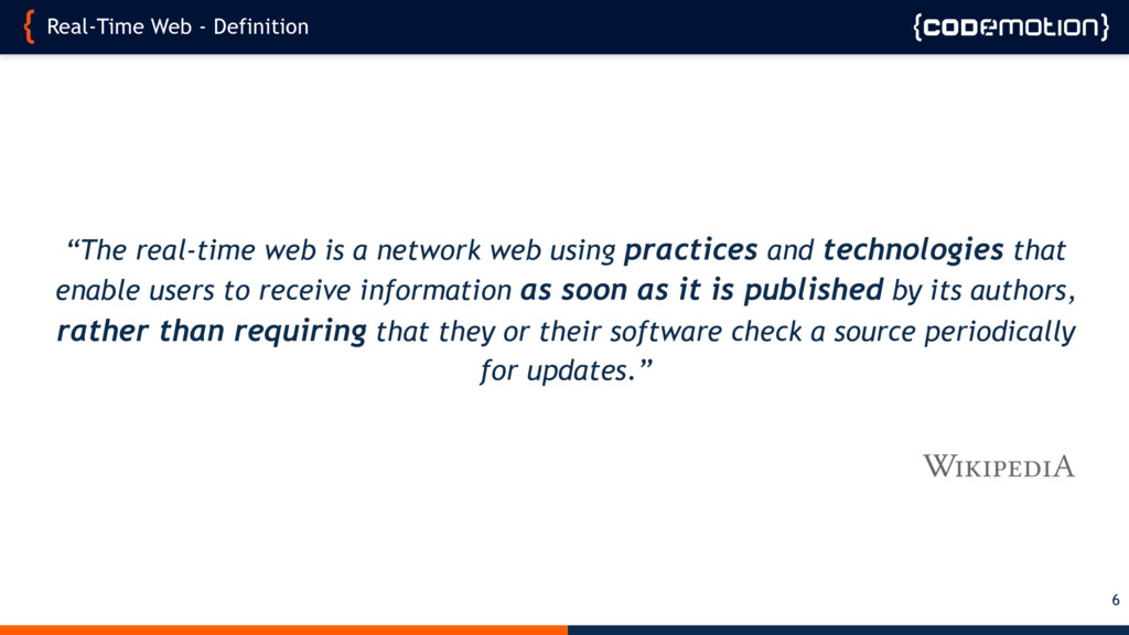 """Real-Time Web - Definition 6 """"The real-time web..."""