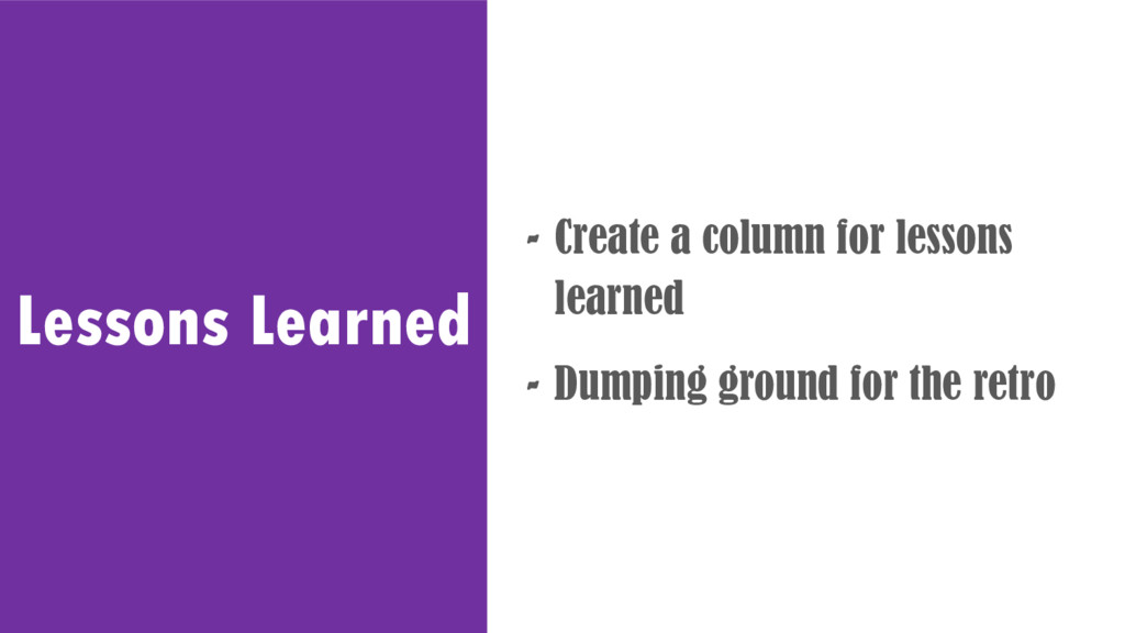 Lessons Learned - Create a column for lessons l...