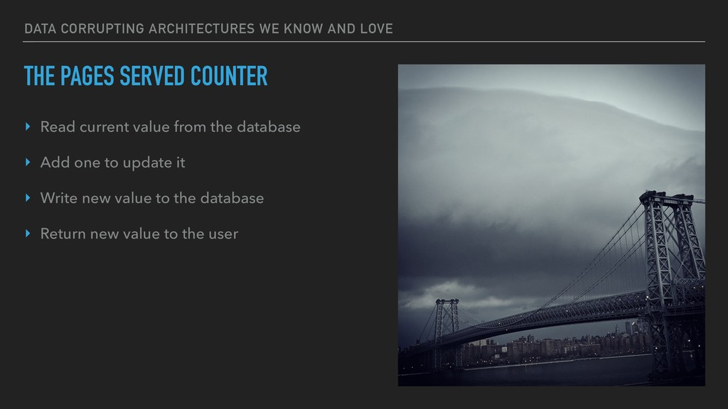 DATA CORRUPTING ARCHITECTURES WE KNOW AND LOVE ...