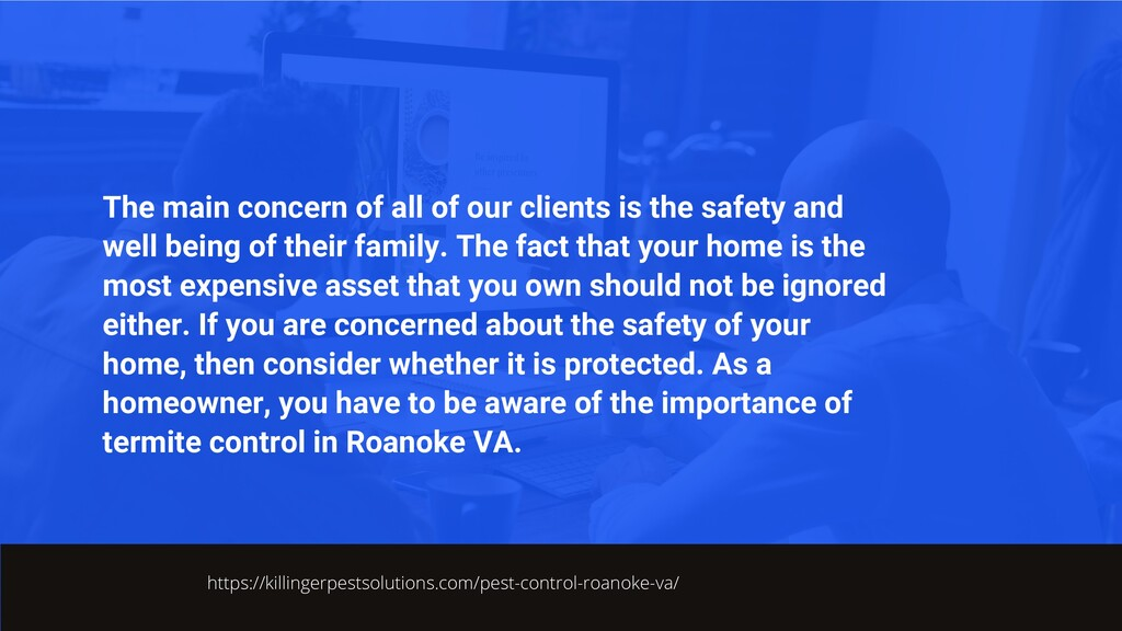 The main concern of all of our clients is the s...