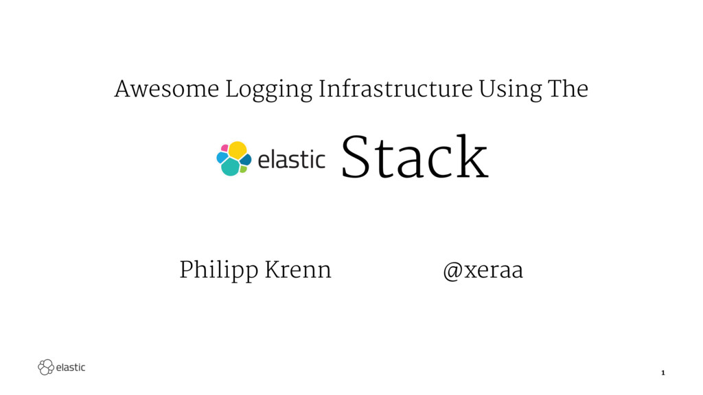 Awesome Logging Infrastructure Using The Stack ...