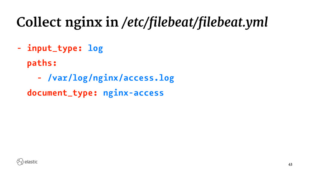 Collect nginx in /etc/filebeat/filebeat.yml - i...