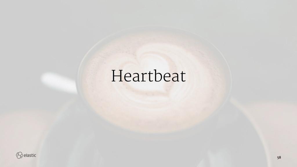 Heartbeat 58