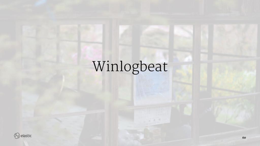 Winlogbeat 60