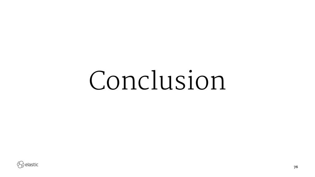 Conclusion 76