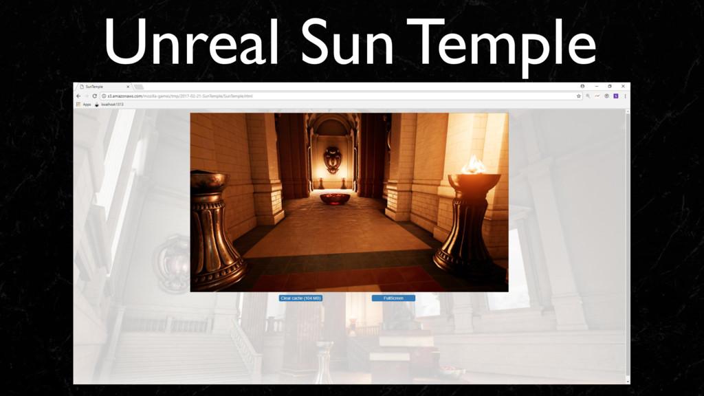 Unreal Sun Temple