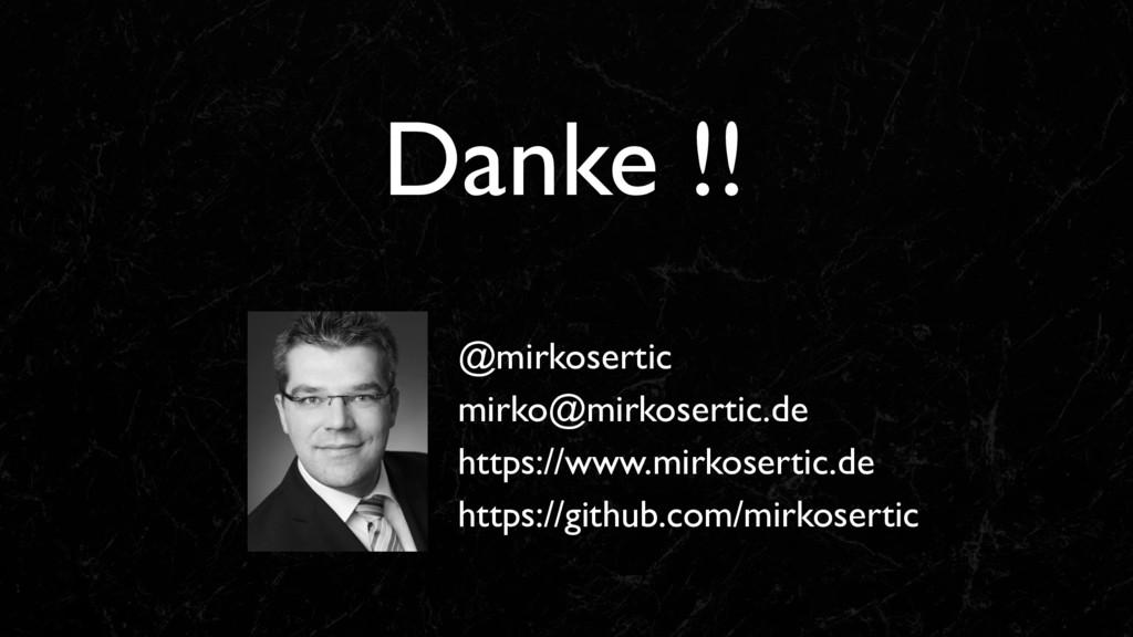 Danke !! @mirkosertic mirko@mirkosertic.de http...