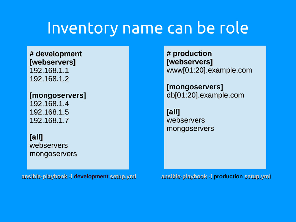Inventory name can be role # production # produ...