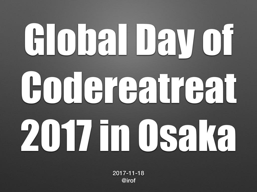 Global Day of Codereatreat 2017 in Osaka 2017-1...