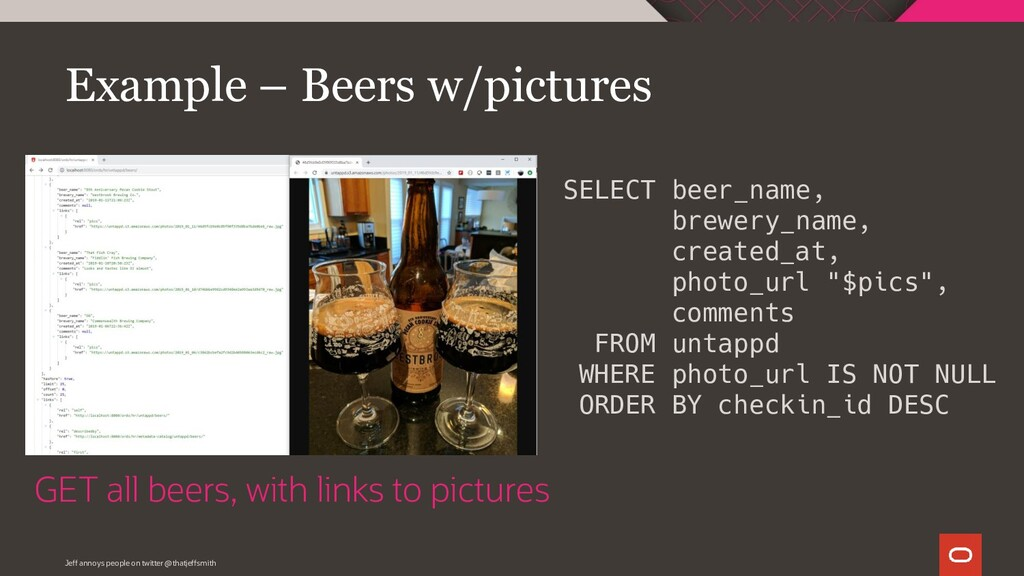 Example – Beers w/pictures SELECT beer_name, br...