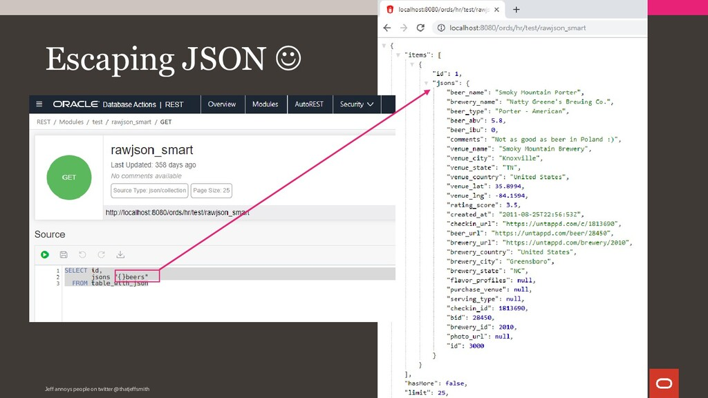 Escaping JSON ☺ Jeff annoys people on twitter @...