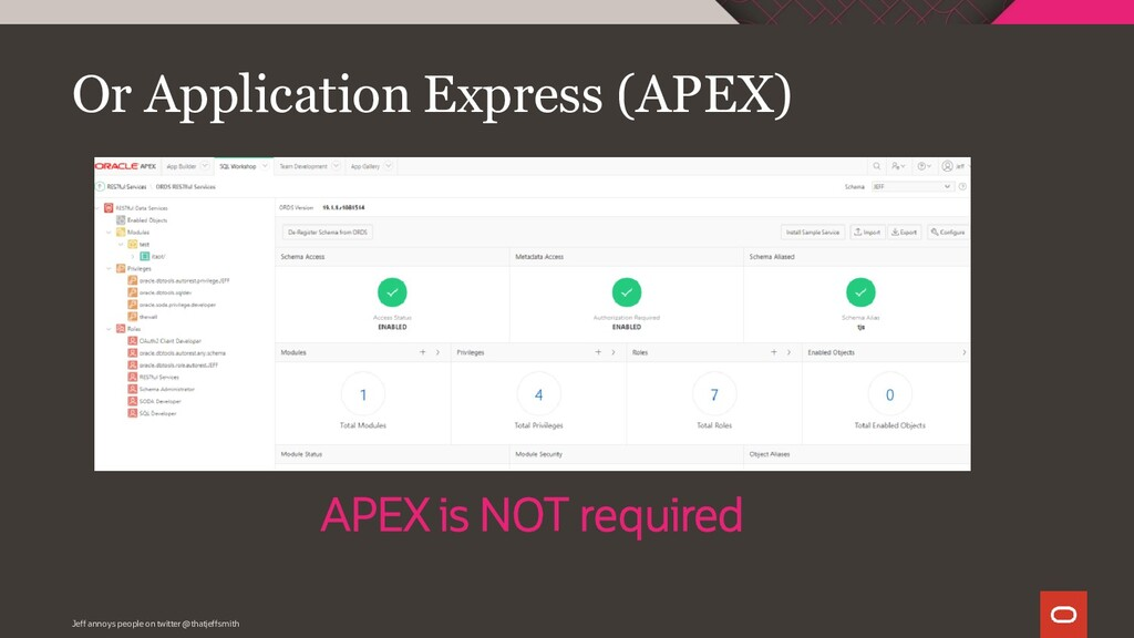 Or Application Express (APEX) Jeff annoys peopl...