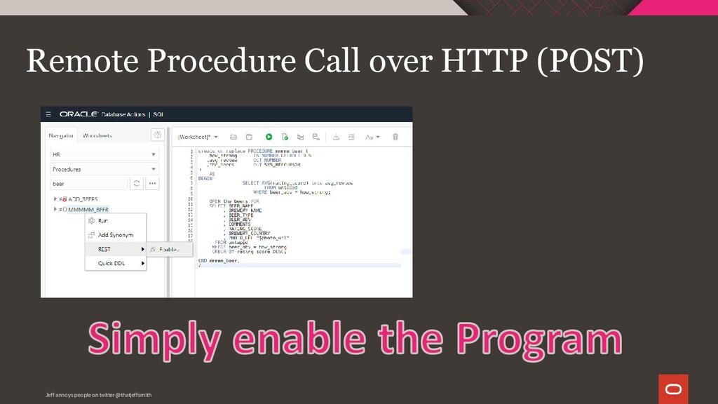 Remote Procedure Call over HTTP (POST) Jeff ann...